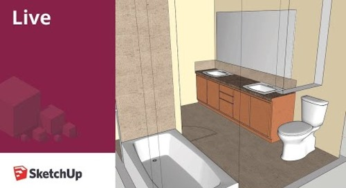 SketchUp Live Modeling Bathroom Fixtures