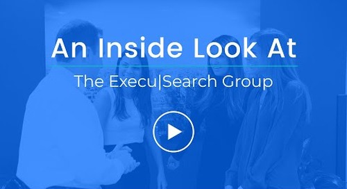 An Inside Look At The Execu|Search Group
