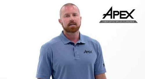 Introduction of AFL's Apex® Fiber Optic Splice Closures