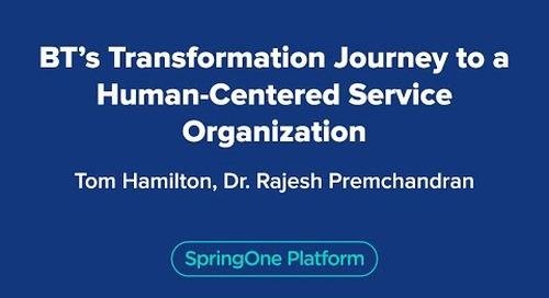 BT's Transformation Journey to a Human-Centered Service Organization