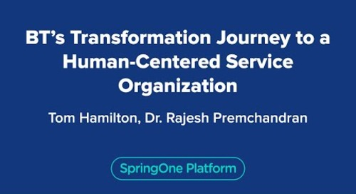 BT's Transformation Journey to a Human-Centered Service Organization