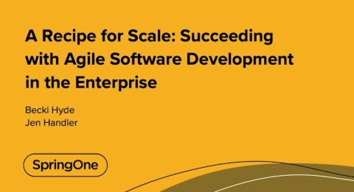 A Recipe for Scale: Succeeding with Agile Software Development in the Enterprise