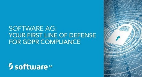 Software AG: Your First Line of Defense for GDPR Compliance