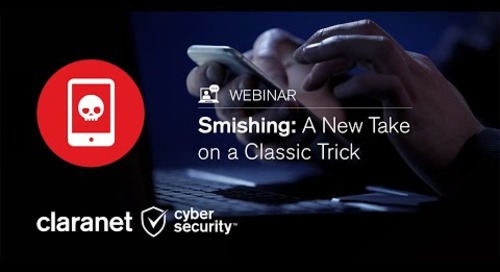 Webinar | Smishing: A New Take on a Classic Trick