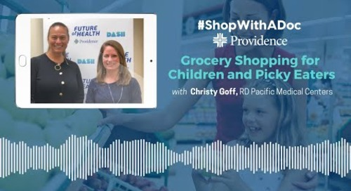 Shop With A Doc: Grocery Shopping for Children and Picky Eaters