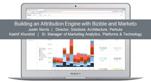 Adobe Summit - Building an Attribution Engine with Bizible and Marketo