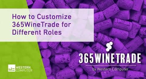 How to Customize 365WineTrade for Different Roles | 365WineTrade