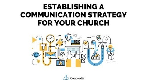 Establishing a Communication Strategy for Your Church