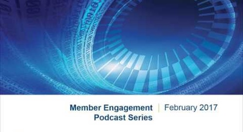 Member Engagement Podcast Series   The Future of Member Engagement