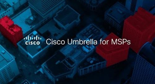 Cisco Umbrella for MSPs