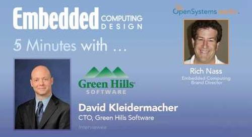 Five minutes with David Kleidermacher, CTO, Green Hills Software
