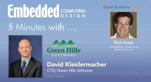Five minutes with David Kleidermacher, CTO, Green Hills Software