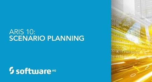 ARIS 10: Scenario Planning - Choose the Right Business Setting