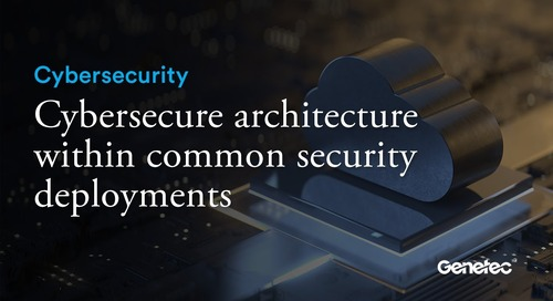 Cybersecure architecture within common security deployments