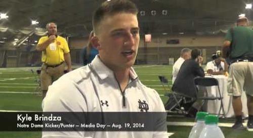 Notre Dame K/P Kyle Brindza - Media Day 2014
