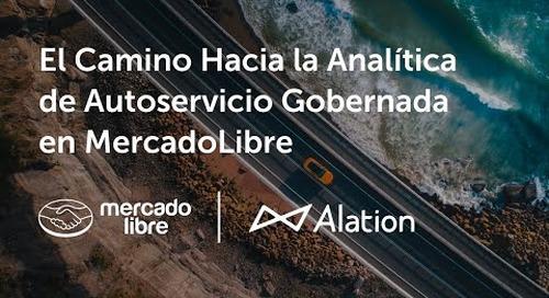 El Camino Hacia la Analítica de Autoservicio Gobernada en MercadoLibre