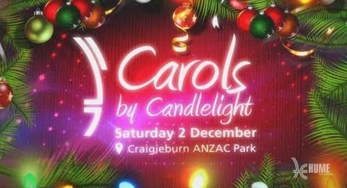 Hume City Council Carols by Candlelight 2017 Event - NEW DATE