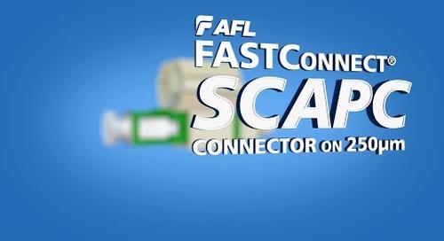 AFL FAST SC/APC Connector on 250 micron fiber/cable