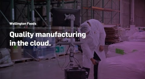 Wellington Foods: Quality Manufacturing in the Cloud