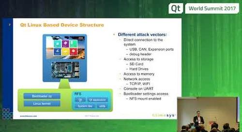 QtWS17 - Securing Qt based Linux Devices, Maciej Halasz, TimeSys