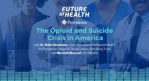 Future of Health: The Opioid and Suicide Crisis in America