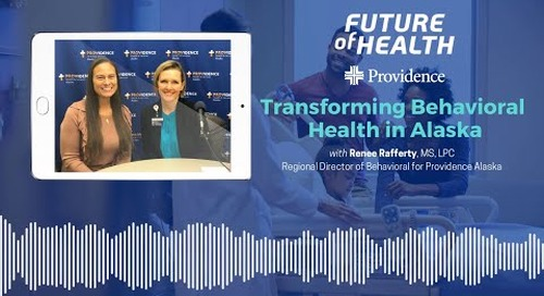 Future of Health:  Transforming Behavioral Health in Alaska