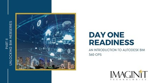 Day One Readiness: Introduction to Autodesk BIM 360 Ops