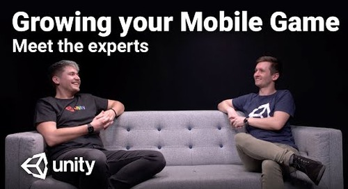 Growing your Mobile Game: Meet the Experts