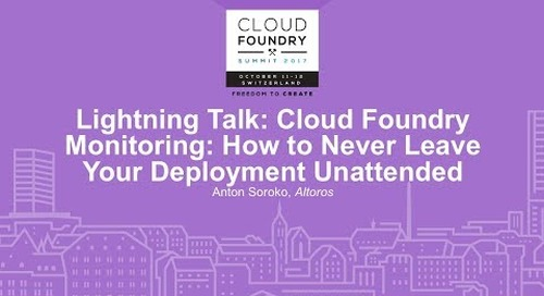 Altoros at CF Summit Basel: Cloud Foundry Monitoring: How to Never Leave Your Deployment Unattended