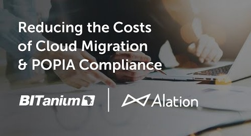 Reducing the Costs of Cloud Migration and POPIA Compliance