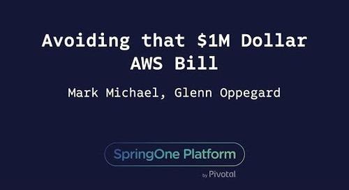 Avoiding That $1M Dollar AWS Bill - Mark Michael, Glenn Oppegard