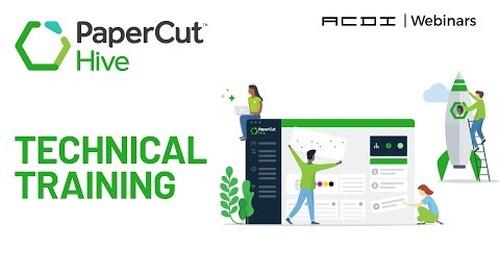 PaperCut Hive | Technical Training