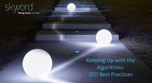 Keeping Up with the Algorithms: SEO Best Practices from Skyword [Webinar]