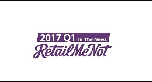 RetailMeNot In The News: Q1 2017