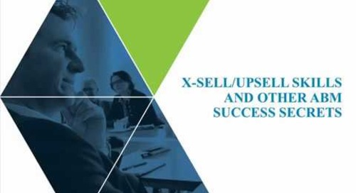 X-Sell/Upsell Skills and other ABM Success Secrets | Engagio