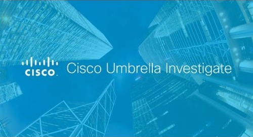 Cisco Umbrella Investigate Overview