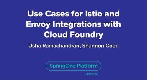 Use Cases for Istio and Envoy Integrations with Cloud Foundry