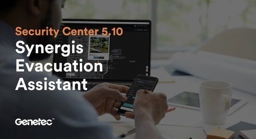 Feature spotlight: Synergis Evacuation Assistant