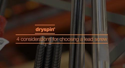 4 considerations when choosing a lead screw