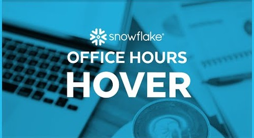 Snowflake Office Hours: HOVER