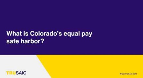 What is Colorado's equal pay safe harbor? - Trusaic Webinar