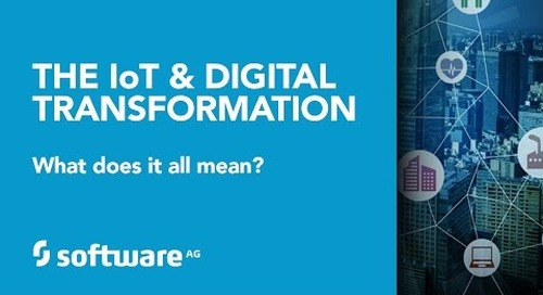 The Internet of Things & Digital Transformation - What does it all mean?