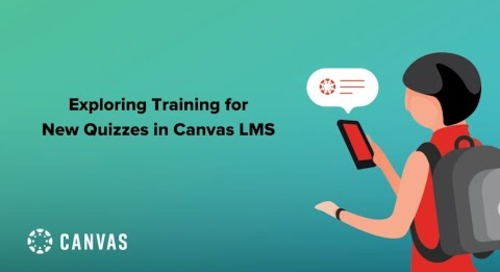 Livestream: Exploring Training for New Quizzes in Canvas LMS
