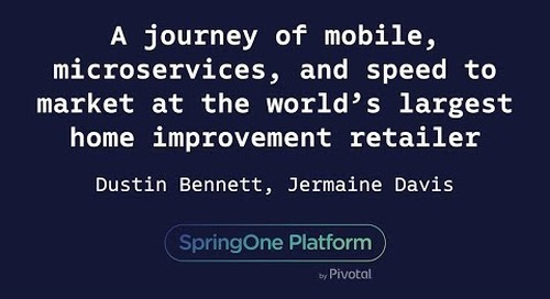 A Journey Of Mobile, Microservices, and Speed to Market - Dustin Bennett, The Home Depot
