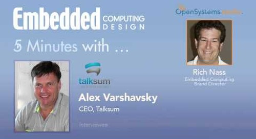 Five Minutes With… Alex Varshavsky, CEO, Talksum