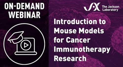 Introduction to Mouse Models for Cancer Immunotherapy Research