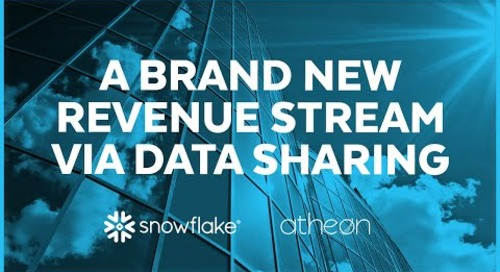 Atheon Analytics - Snowflake's Secure Data Sharing is Key to the Business