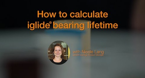 How to calculate iglide® bearing lifetime