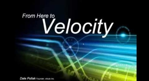 Webinar | From Here to Velocity: Increasing Gross Profits for Auto Dealers (Dale Pollak)