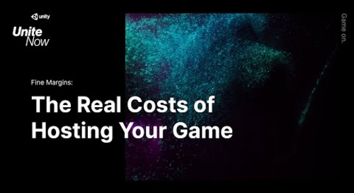 Fine margins: learn the real costs of hosting your game - Unite Now